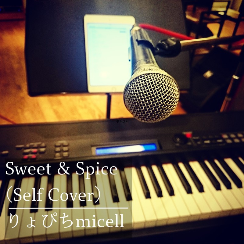 Sweet & Spice (Self Cover)