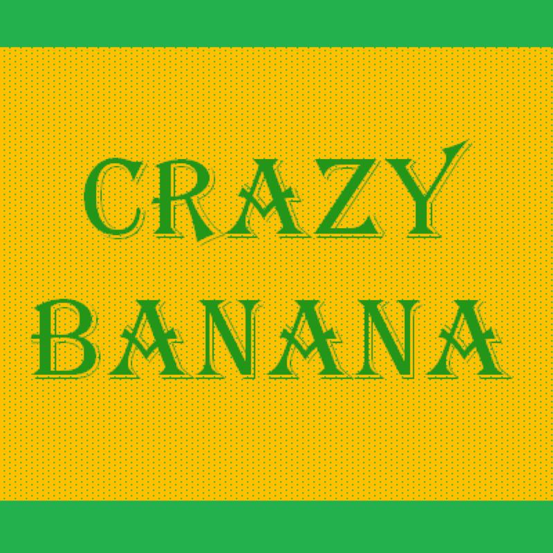 CrazyBanana