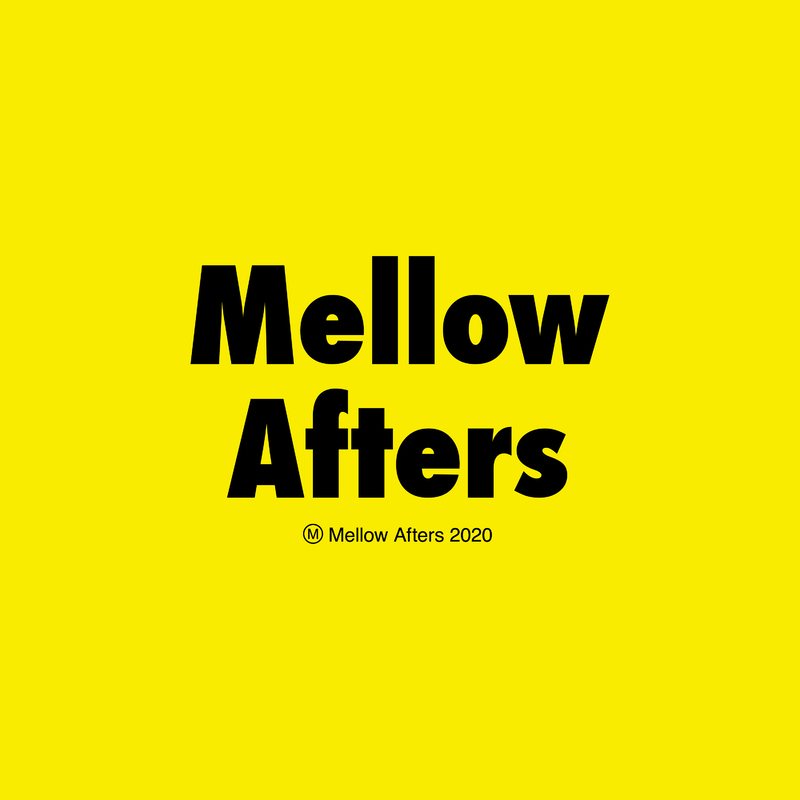 Mellow Afters