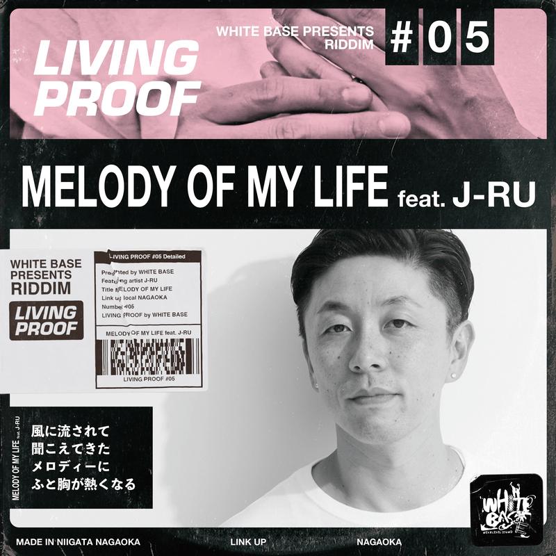 MELODY OF MY LIFE ~LivingProof Riddim~
