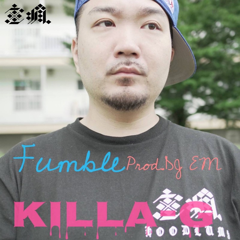 KILLA-G -Fumble-