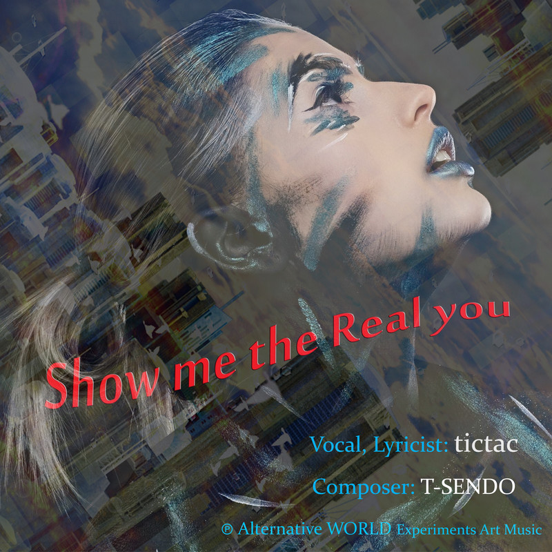 Show me the real you
