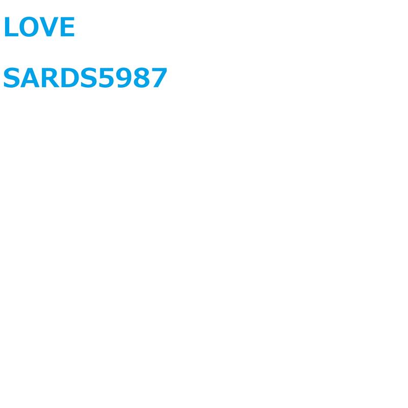LOVE SARDS5987
