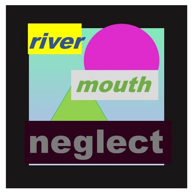 river mouth neglect
