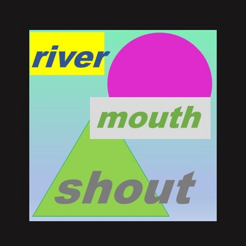 river mouth shout