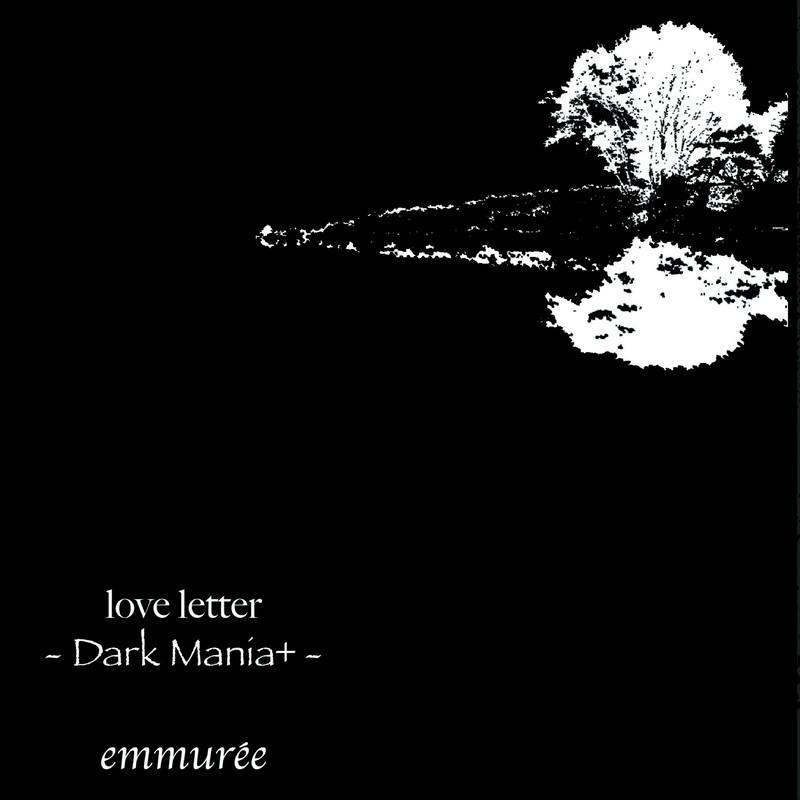 love letter -Dark Mania+-
