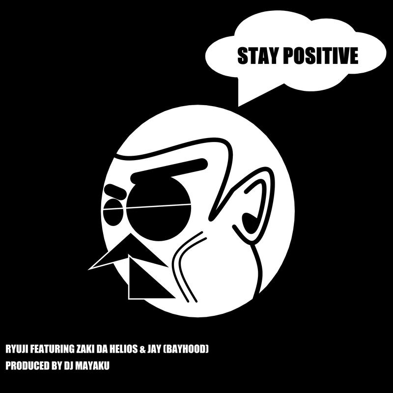 STAY POSITIVE (feat. ZAKI DA HEKIOS & JAY)