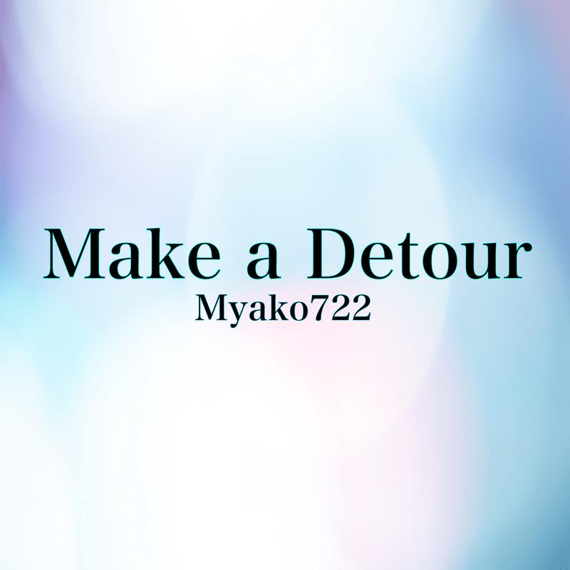 Make a Detour