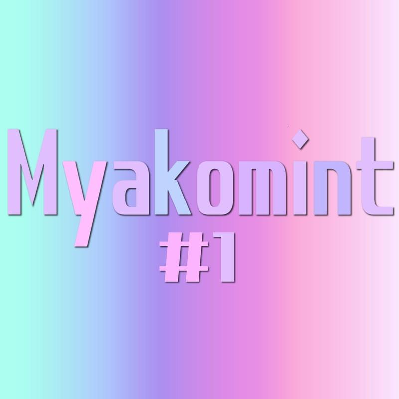 Myakomint #1