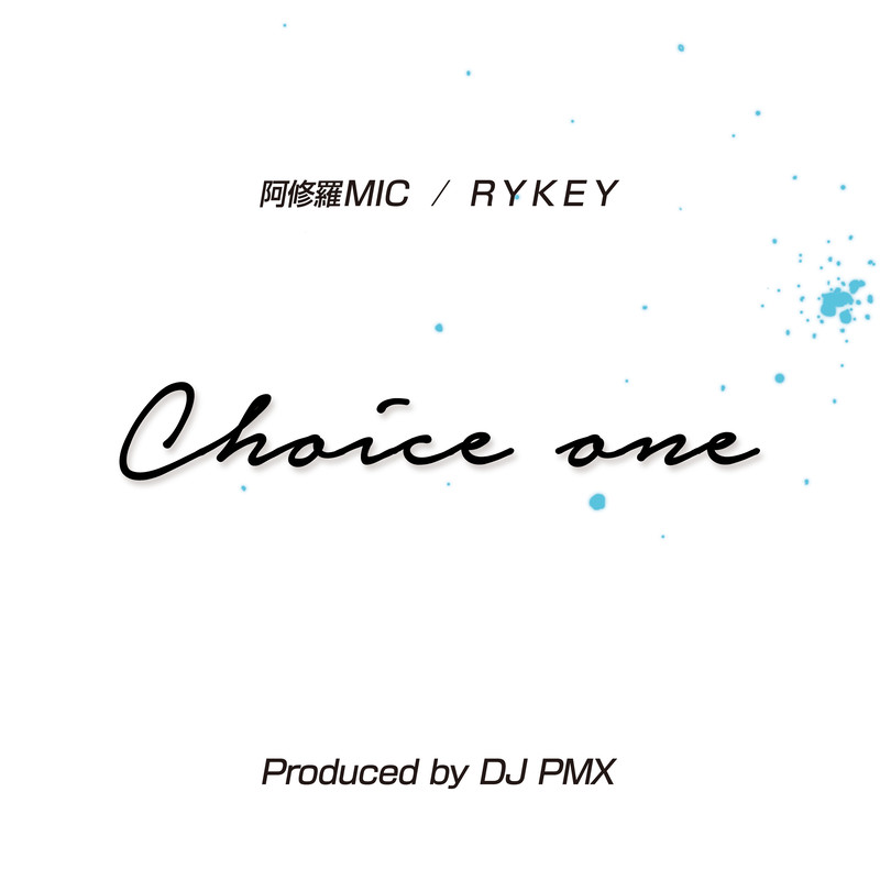 Choice One (feat. RYKEY)