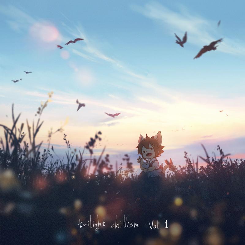 twilight chillism vol.1