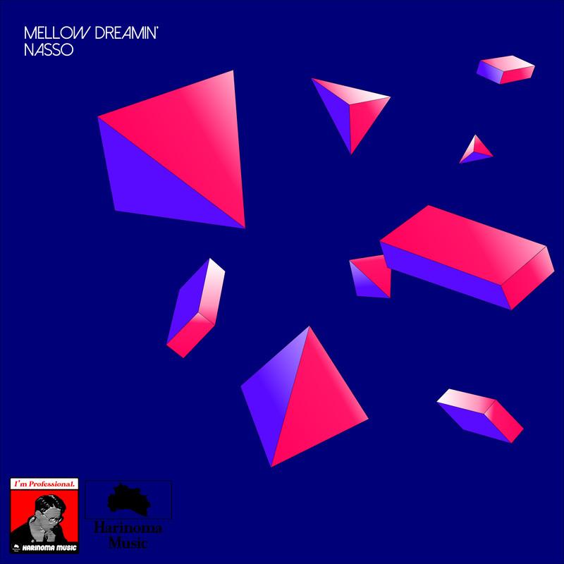 MELLOW DREAMIN