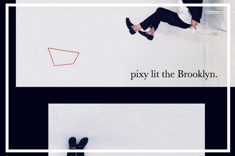 pixy lit the Brooklyn.