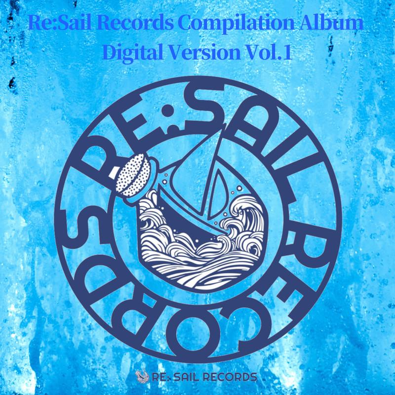 Re:Sail Records Compilation Album Digital Version Vol.1