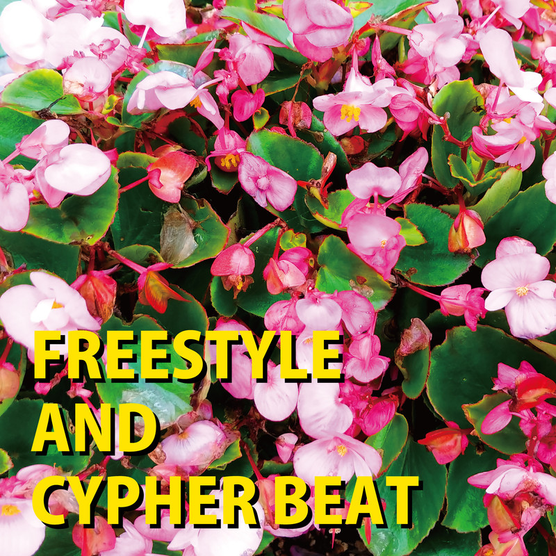 FREESTYLE AND CYPHER BEAT