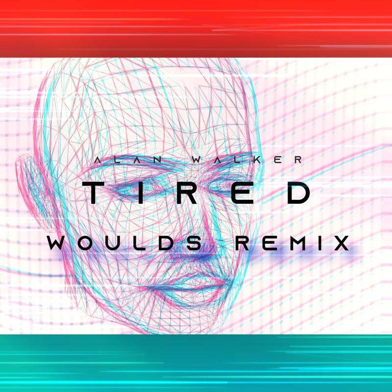 Tired (WORLDS Remix)
