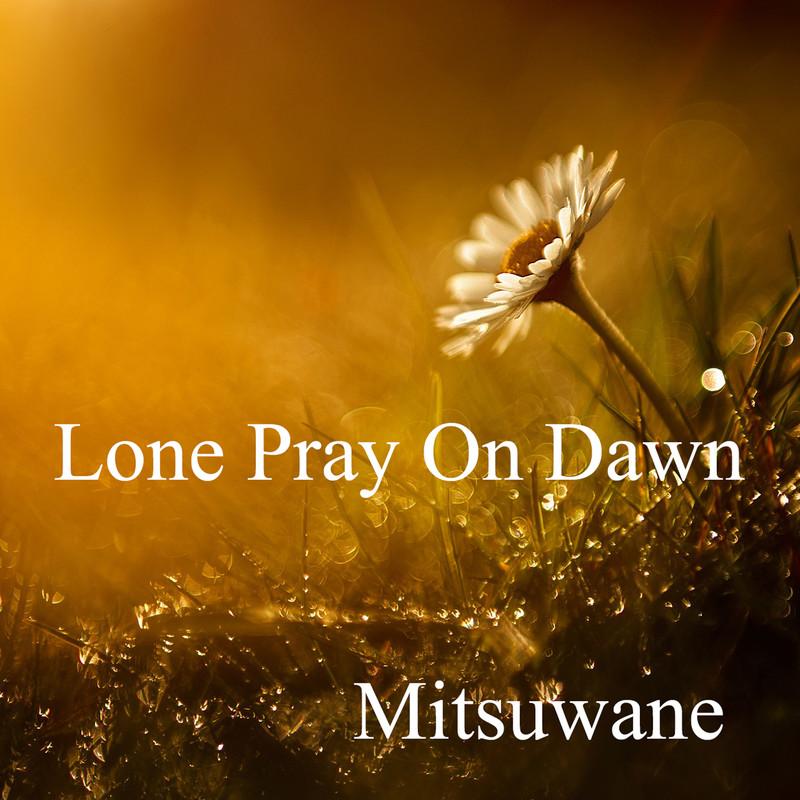 Lone Pray On Dawn