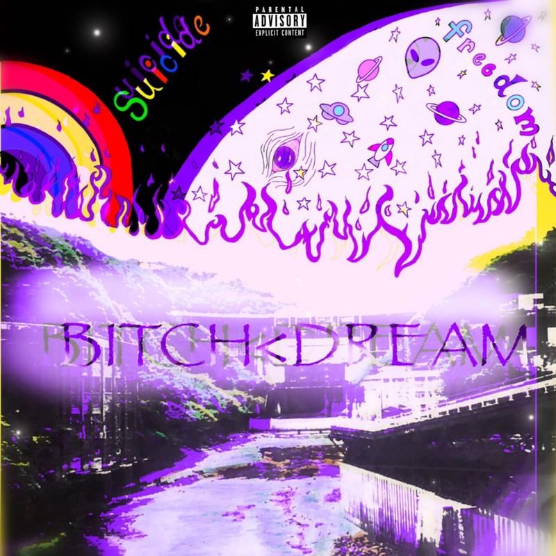 BITCH<DREAM (feat. Bluebird)