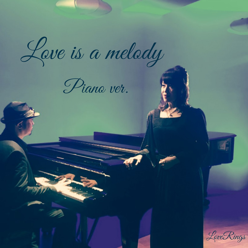 Love is a melody (Piano ver.)