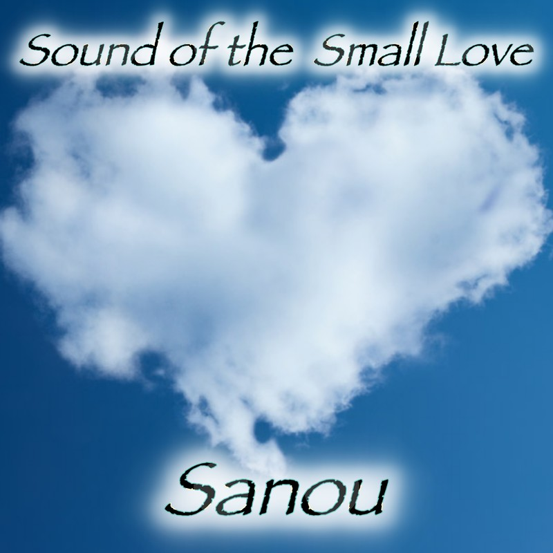 Sound Of The Small Love