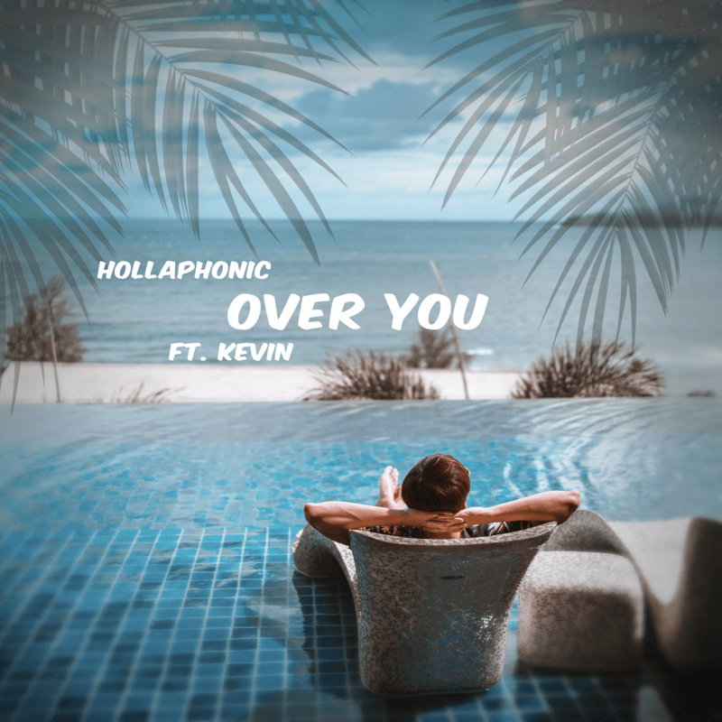 Over You (feat. KEVIN)