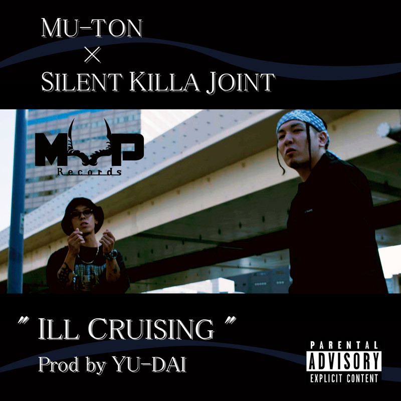 ILL CRUISING (feat. SILENT KILLA JOINT)