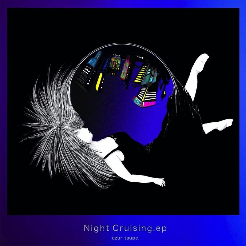 Night Cruising.