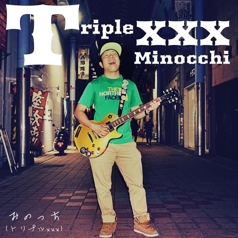 Triple xxx Minochi