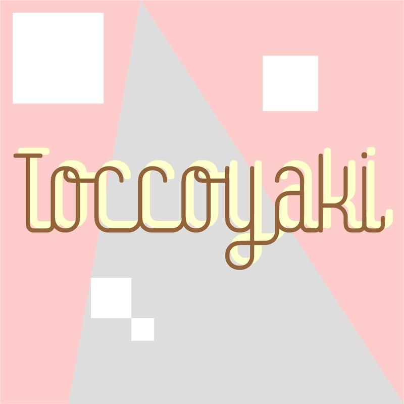 Toccoyaki & powaramiu