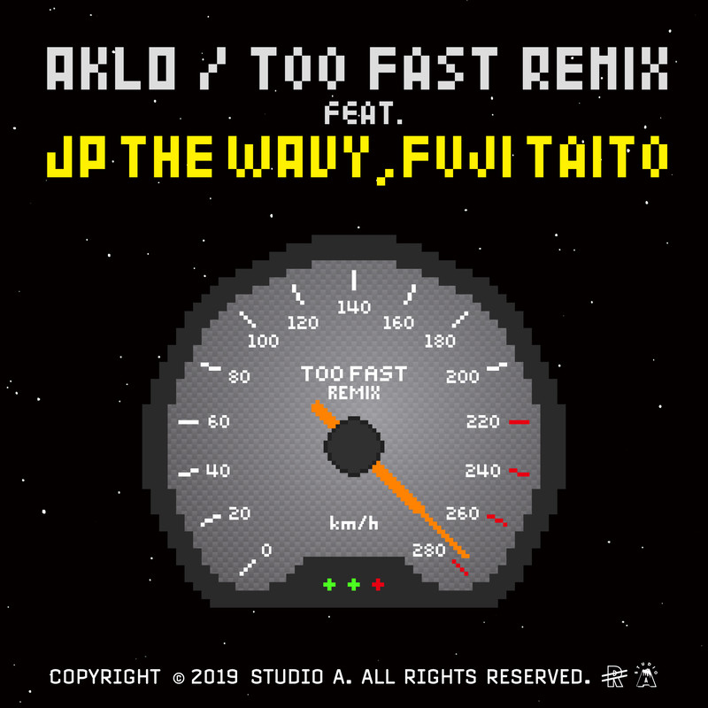 Too Fast (Remix) [feat. JP THE WAVY & Fuji Taito]