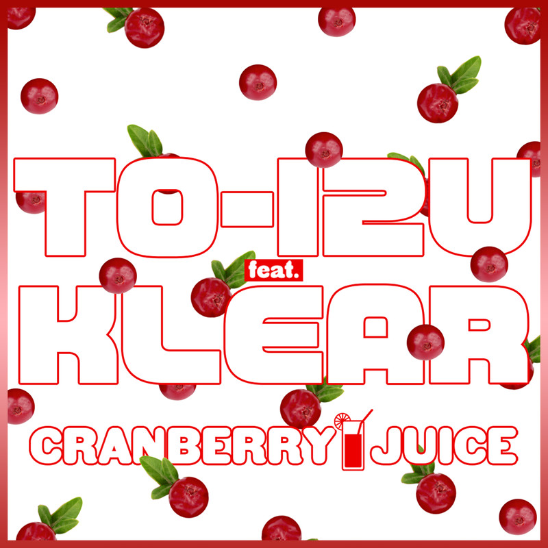 CRANBERRY JUICE (feat. KLEAR)