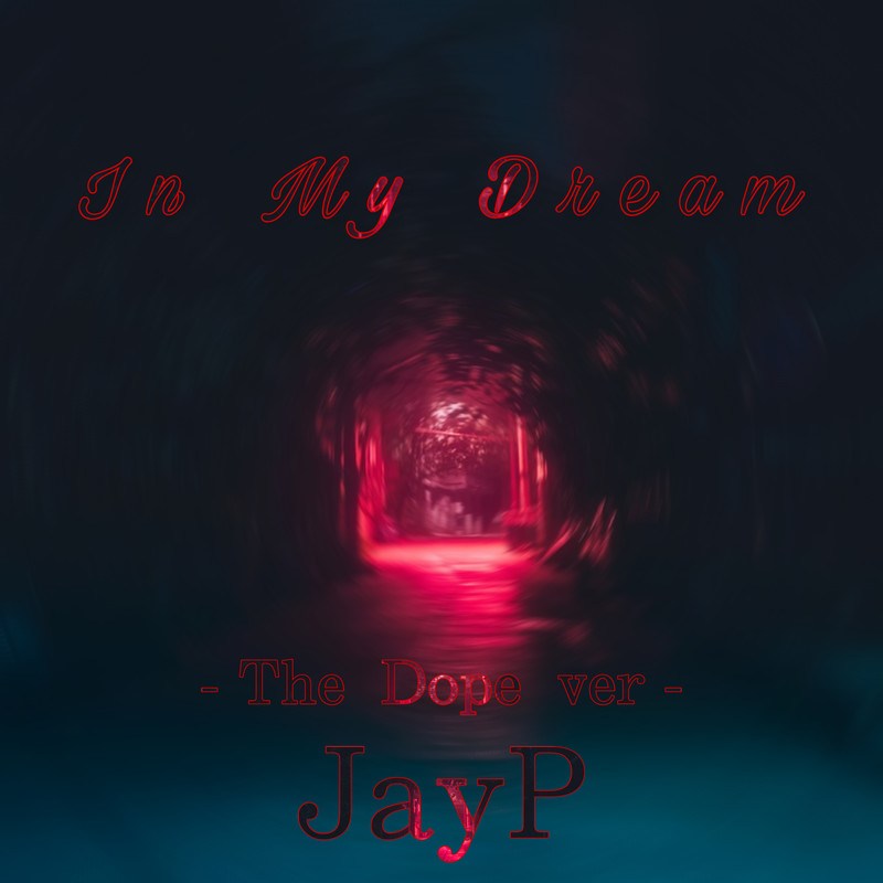 In My Dream (The Dope ver)