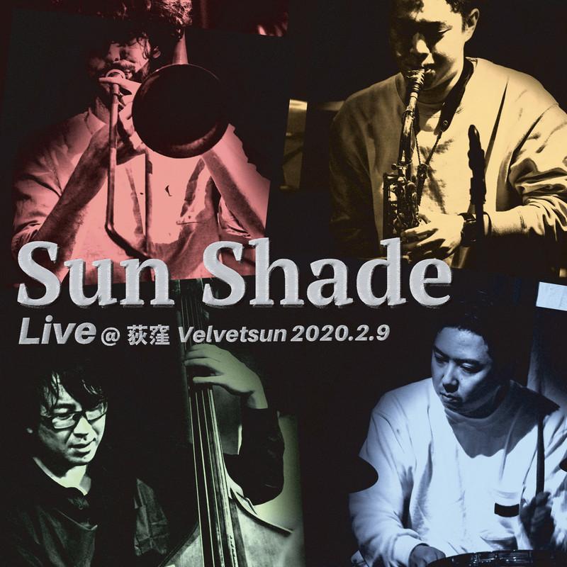 Sun Shade Live at Velvetsun 2020.2.9