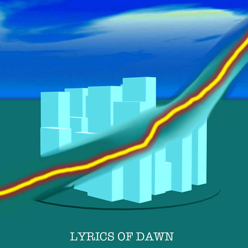LYRICS OF DAWN