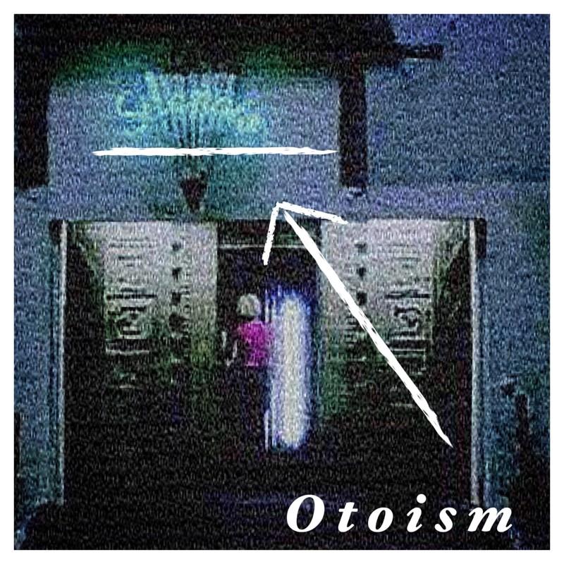 Otoism