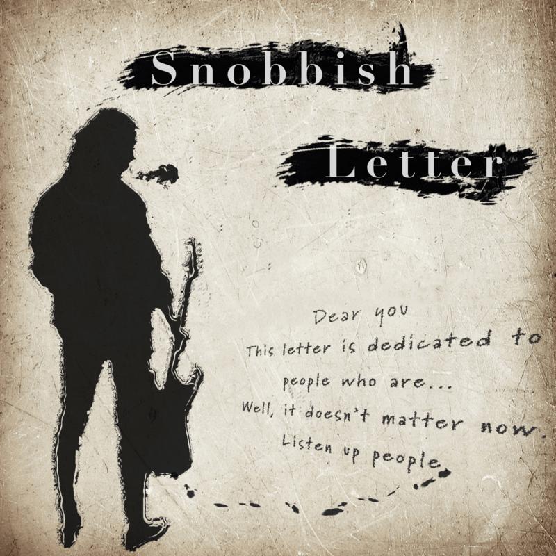 Snobbish Letter