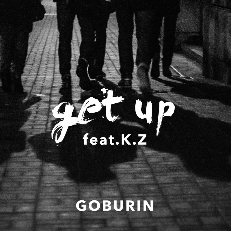 get up (feat. K.Z)