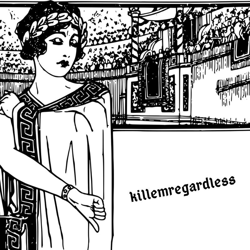 killemregardless