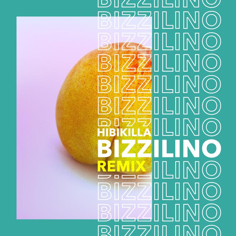 Bizzilino (Remix)