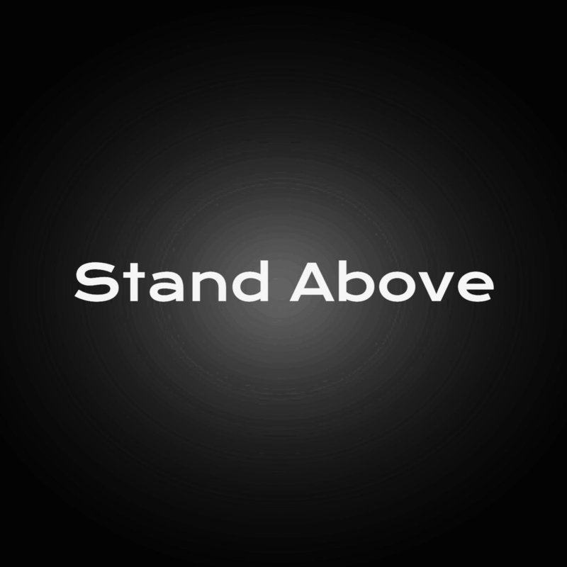 Stand Above