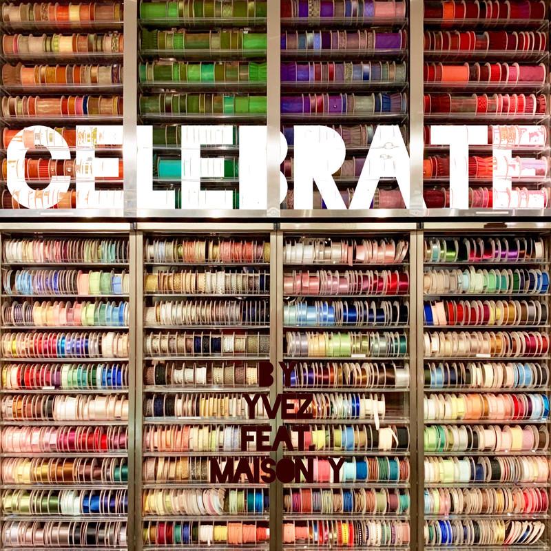Celebrate (feat. Maison Y)