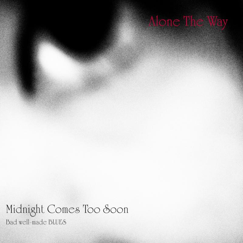 Alone The Way