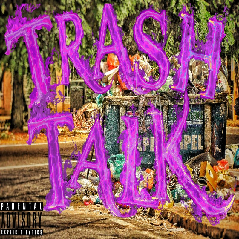 TRASH TALK (feat. GAZZILA)