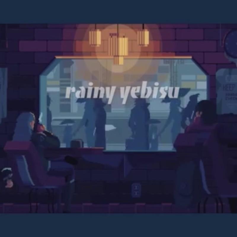 rainy yebisu (feat. kikori & hitsuji)